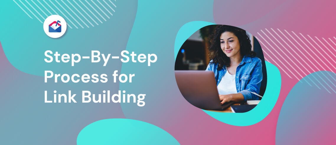 Step-by-Step Process for Link Building