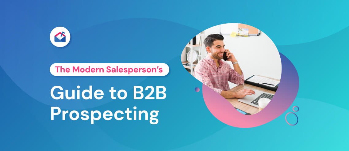 The Modern Salesperson's Guide to B2B Prospecting