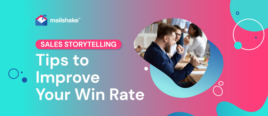 Sales Storytelling Tips to Improve Your Win Rate