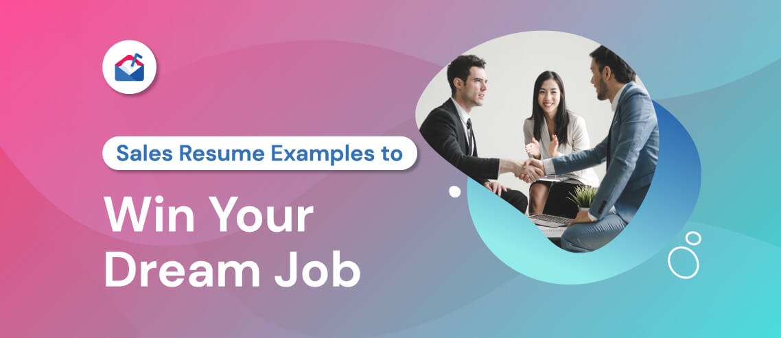 Sales Resume Examples to Win Your Dream Job