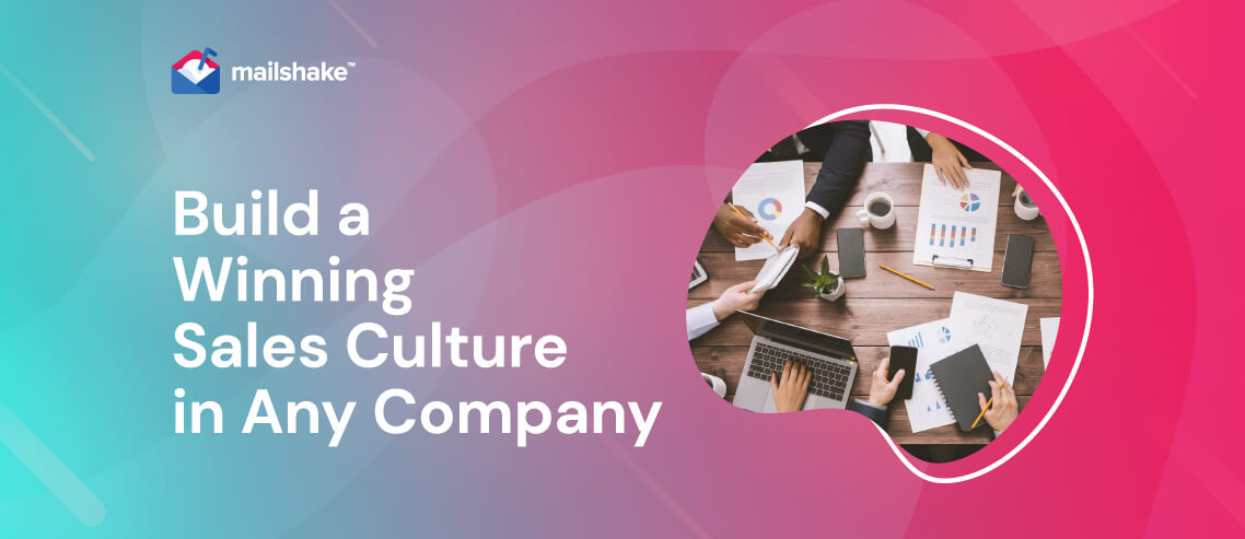 Ways to Build a Winning Sales Culture