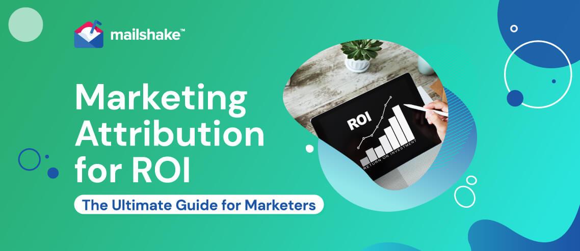 Marketing Attribution for ROI