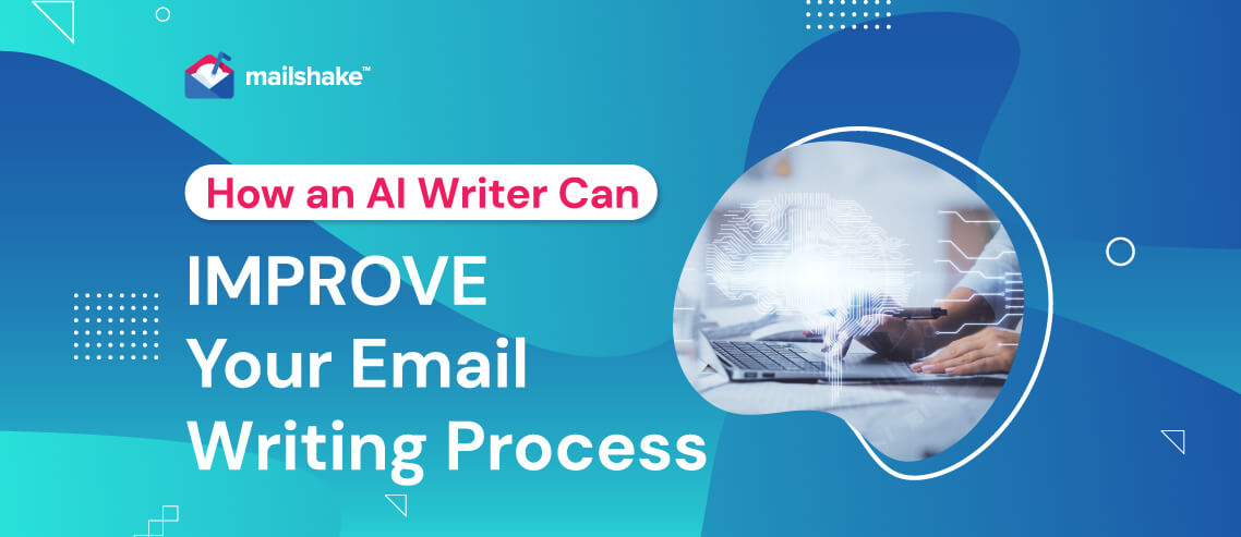 How an AI Writer Can Improve Your Email Writing Process