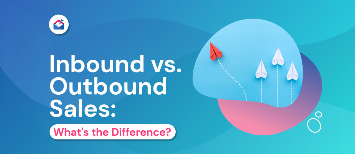 Inbound vs. Outbound Sales