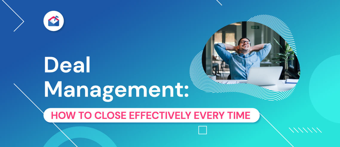 Deal Management