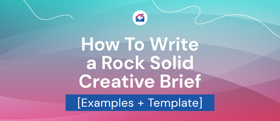 How to write a rock solid creative brief